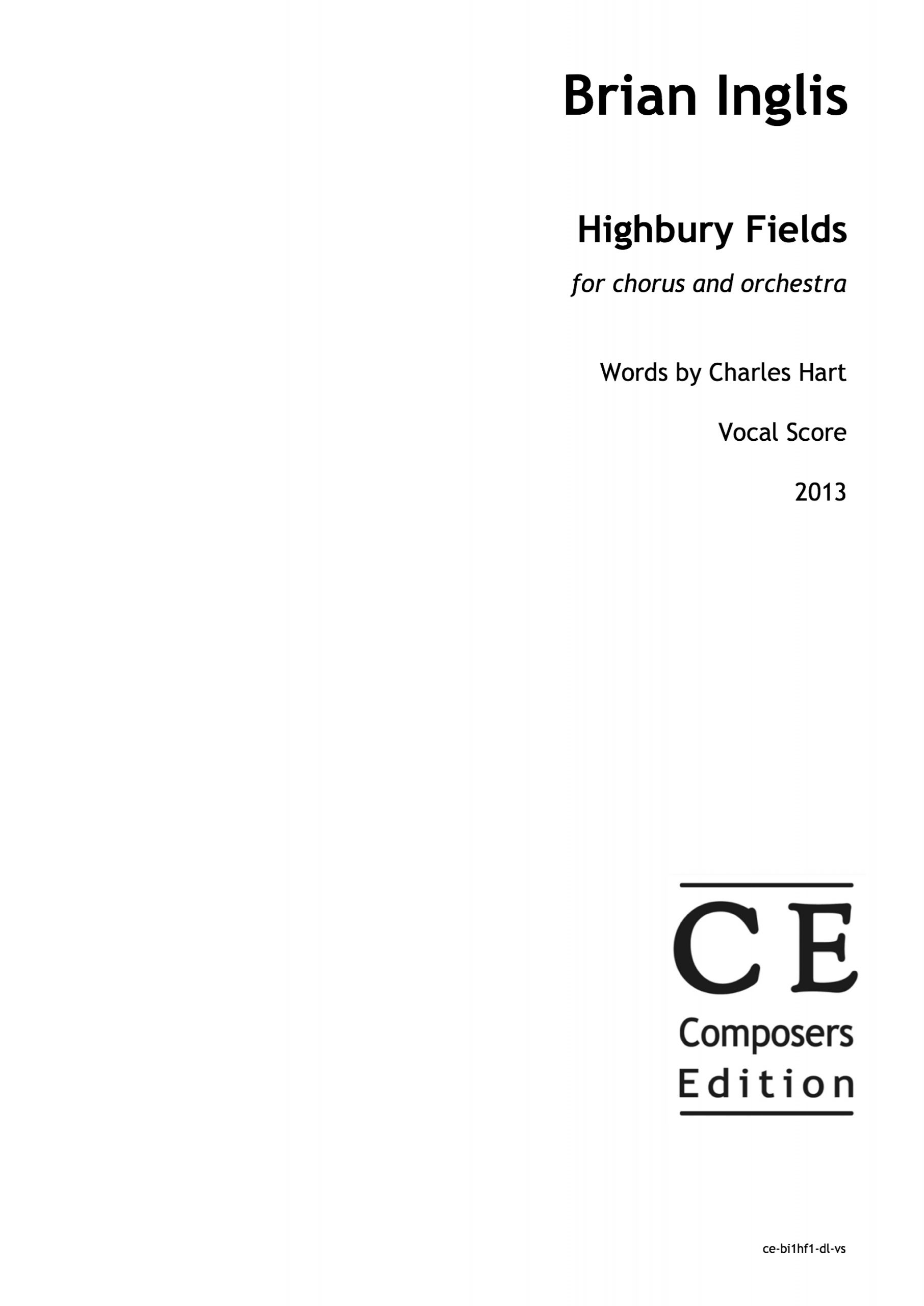 Brian Inglis: Highbury Fields for chorus and orchestra