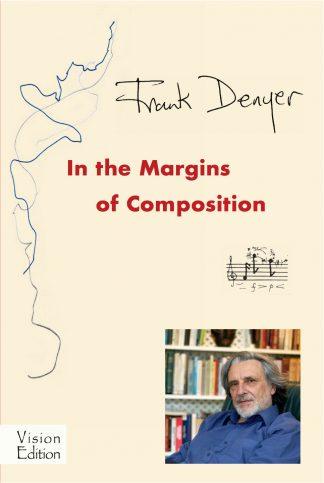 Frank Denyer: In the Margins of Composition