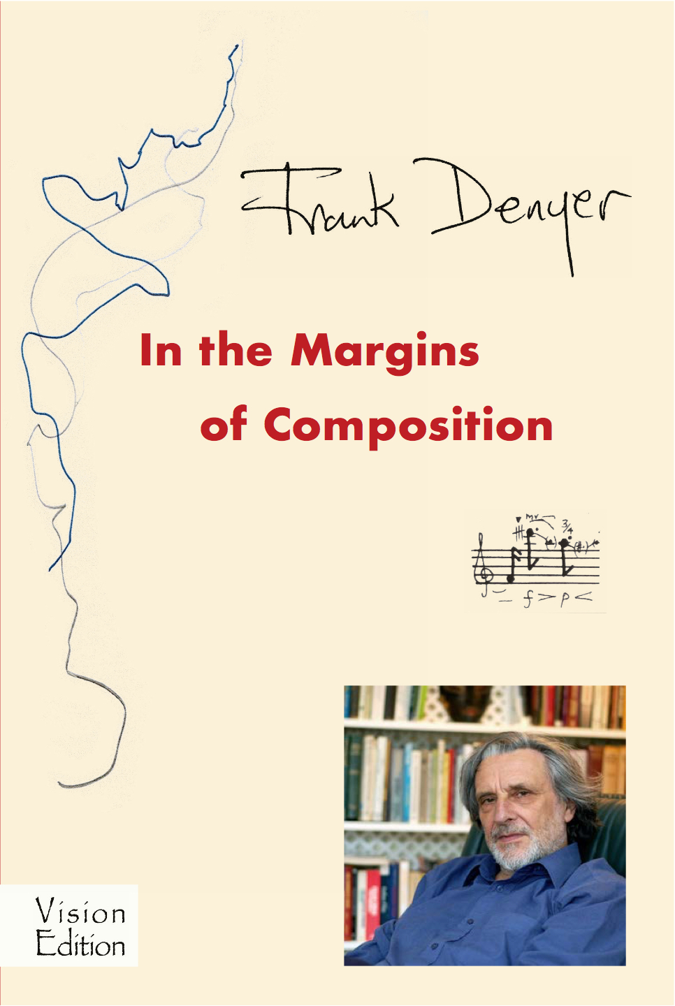 Frank Denyer: In the Margins of Composition
