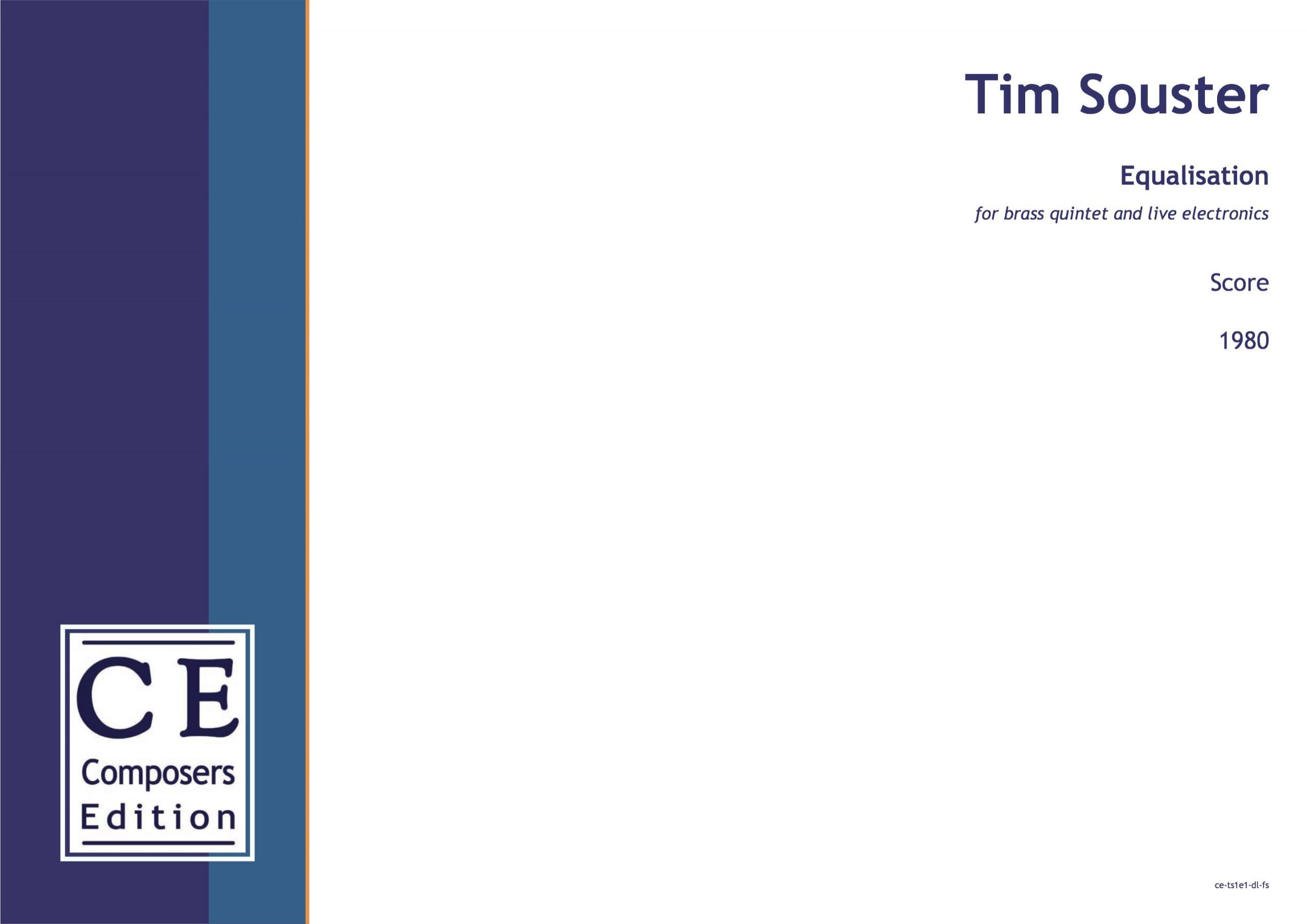 Tim Souster: Equalisation for brass quintet and live electronics