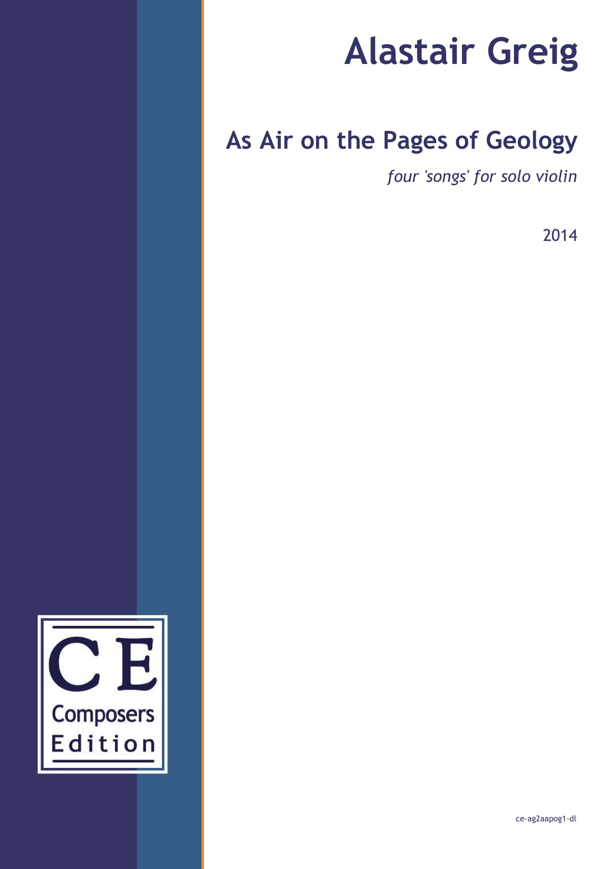 Alastair Greig: As Air on the Pages of Geology four 'songs' for solo violin
