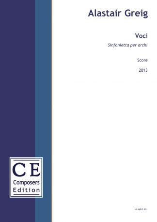 Alastair Greig: Voci Sinfonietta per archi (for string orchestra)