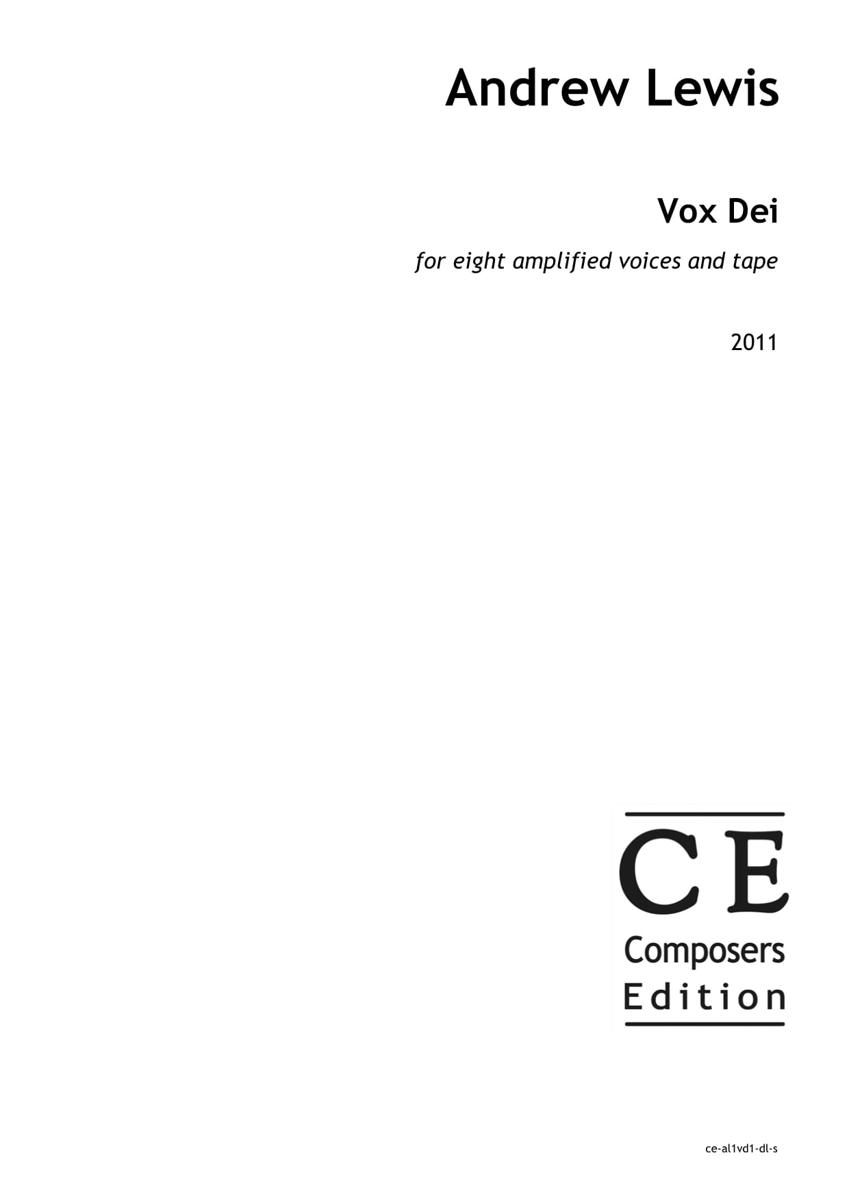 Andrew Lewis: Vox Dei for eight amplified voices and tape