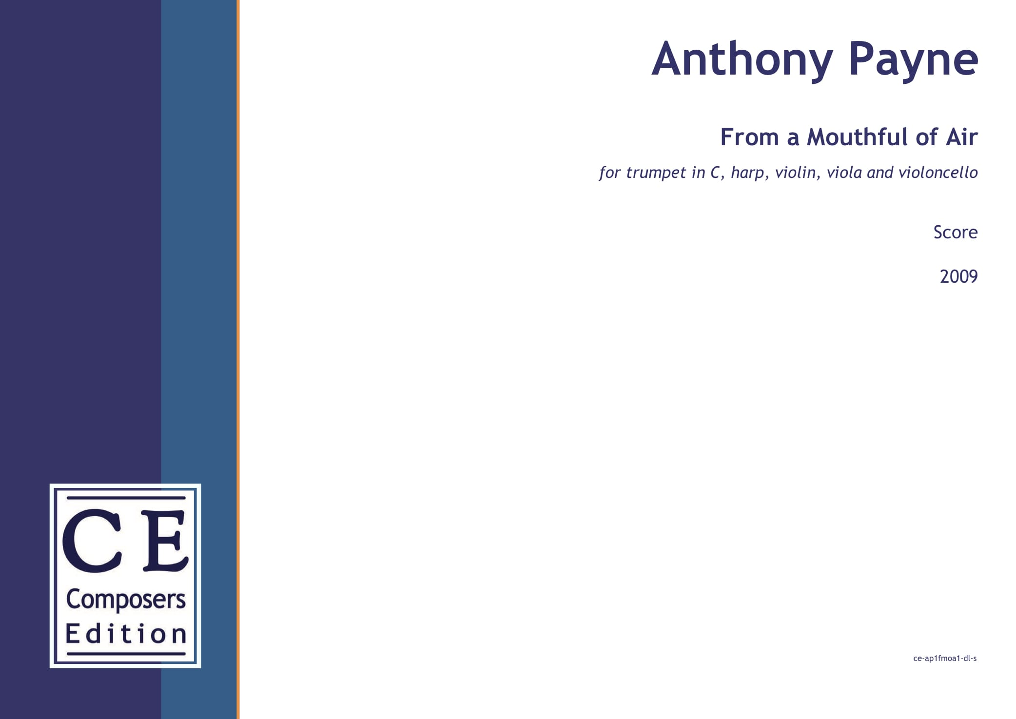 Anthony Payne: From a Mouthful of Air for trumpet in C, harp, violin, viola and violoncello