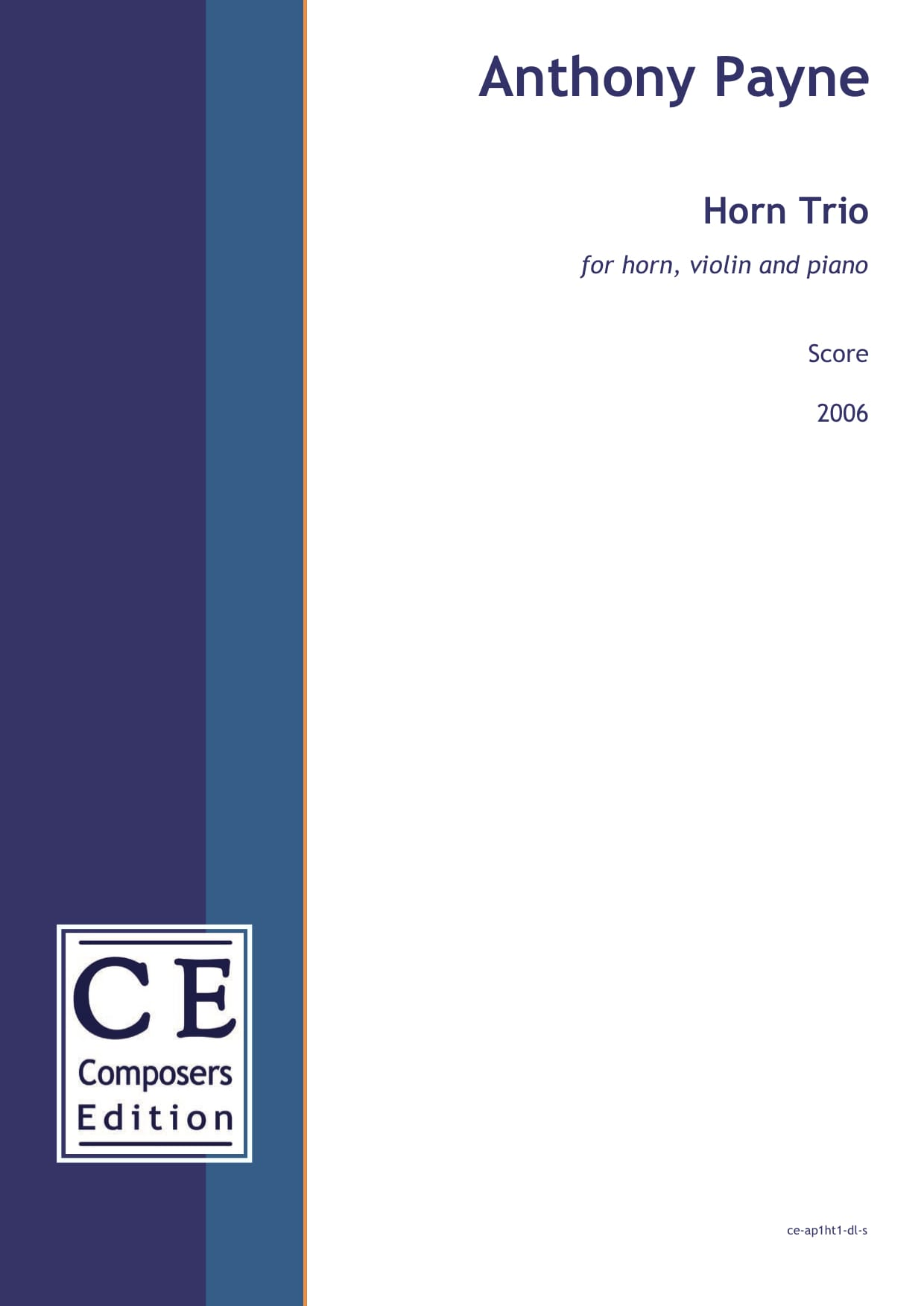 Anthony Payne: Horn Trio for horn, violin and piano
