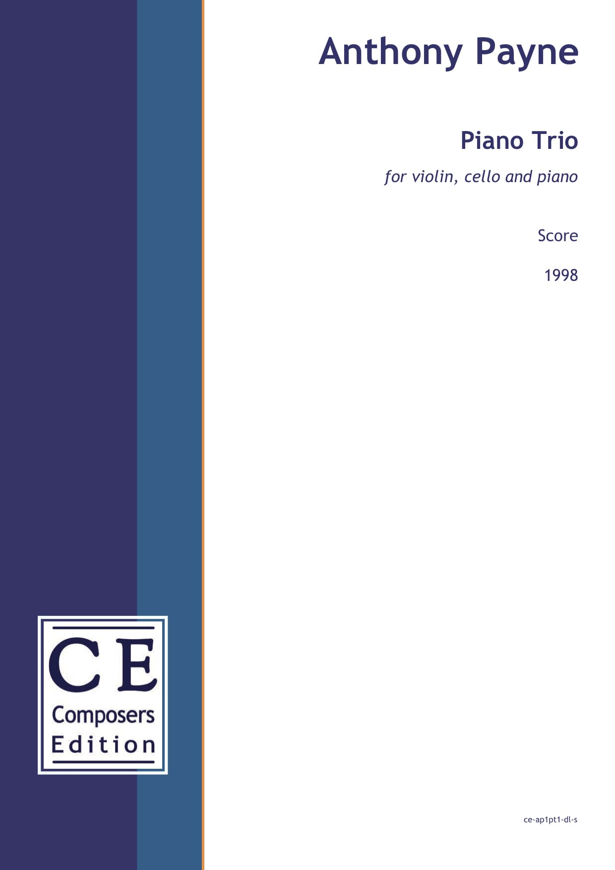 Anthony Payne: Piano Trio for violin, cello and piano