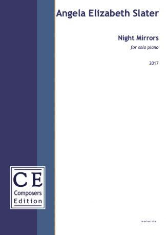 Angela Elizabeth Slater: Night Mirrors for solo piano