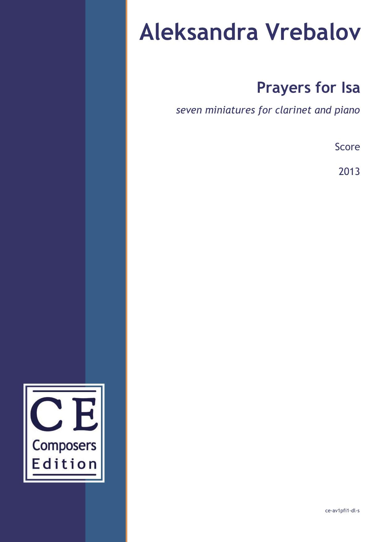 Aleksandra Vrebalov: Prayers for Isa seven miniatures for clarinet and piano