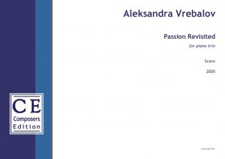 Aleksandra Vrebalov: Passion Revisited for piano trio