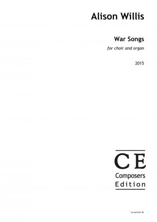 Alison Willis: War Songs for choir and organ