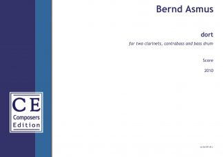 Bernd Asmus: dort for two clarinets, contrabass and bass drum