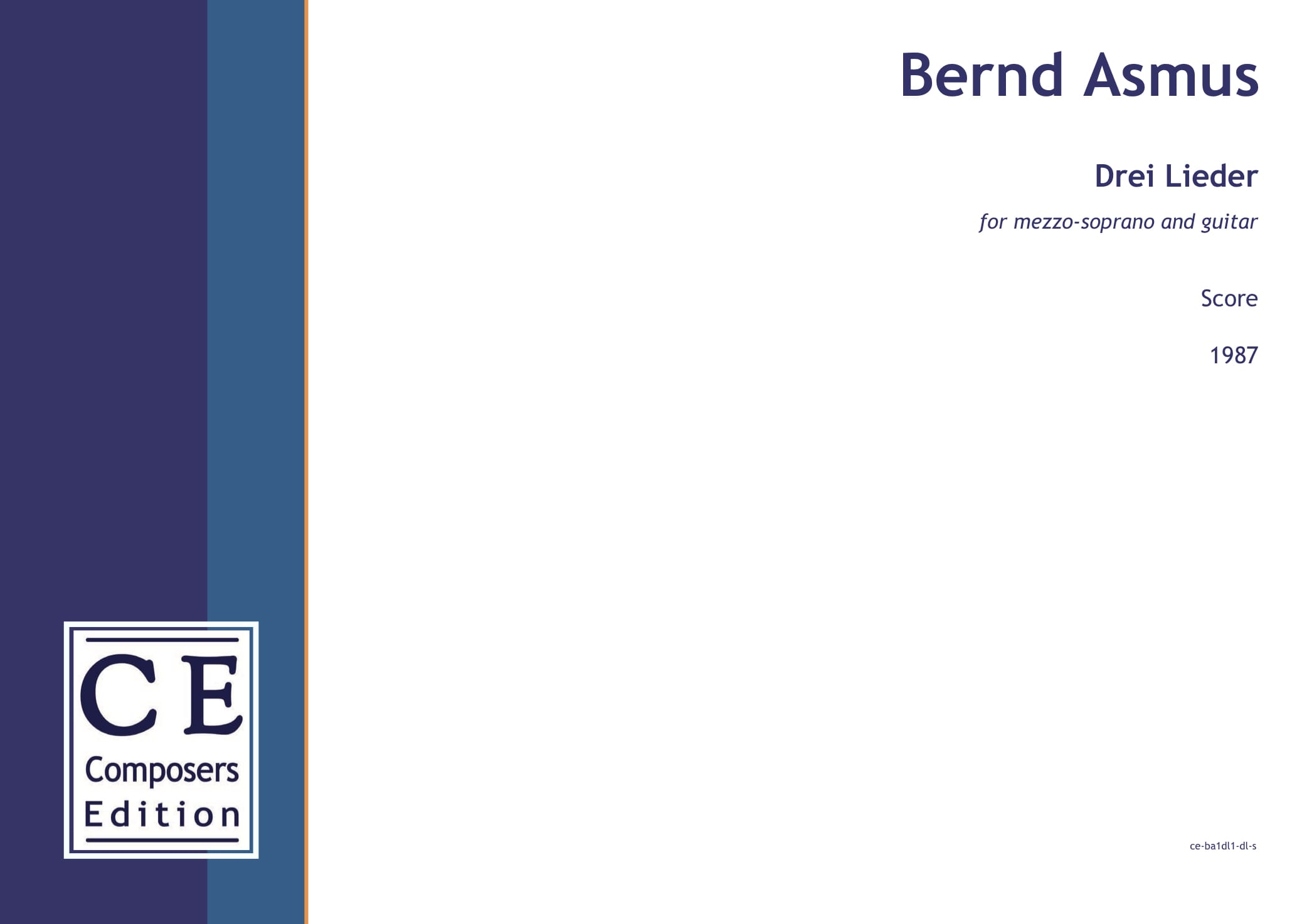 Bernd Asmus: Drei Lieder for mezzo-soprano and guitar