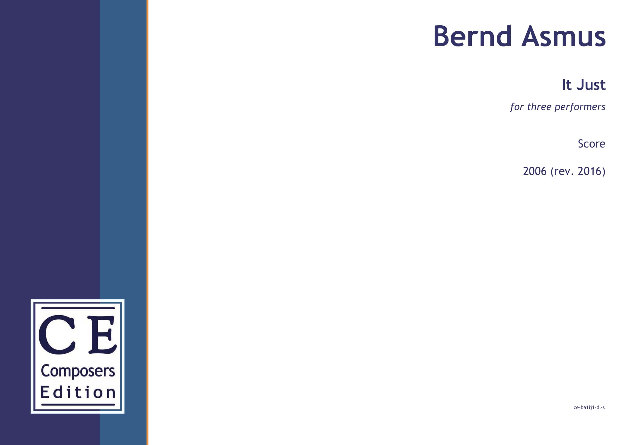 Bernd Asmus: It Just for three performers