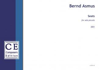 Bernd Asmus: Seats for solo piccolo
