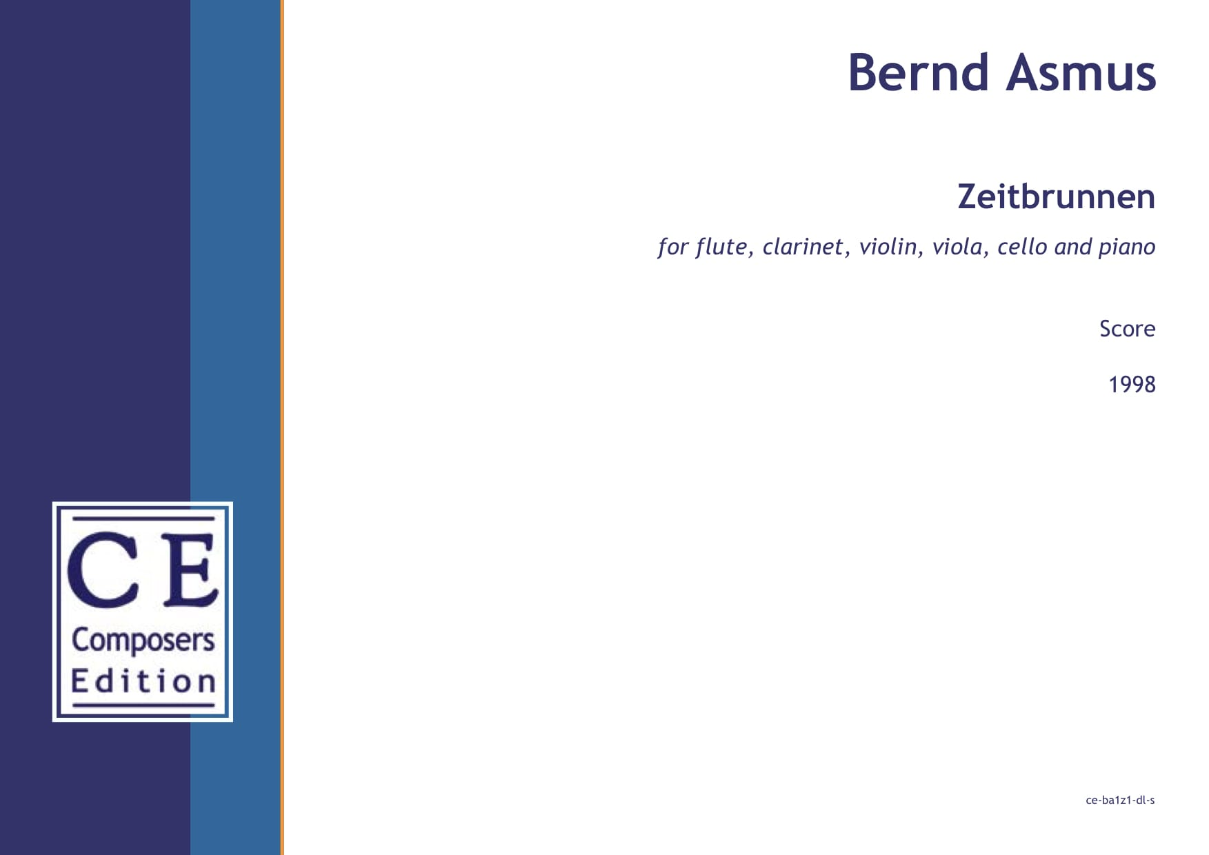 Bernd Asmus: Zeitbrunnen for flute, clarinet, violin, viola, cello and piano