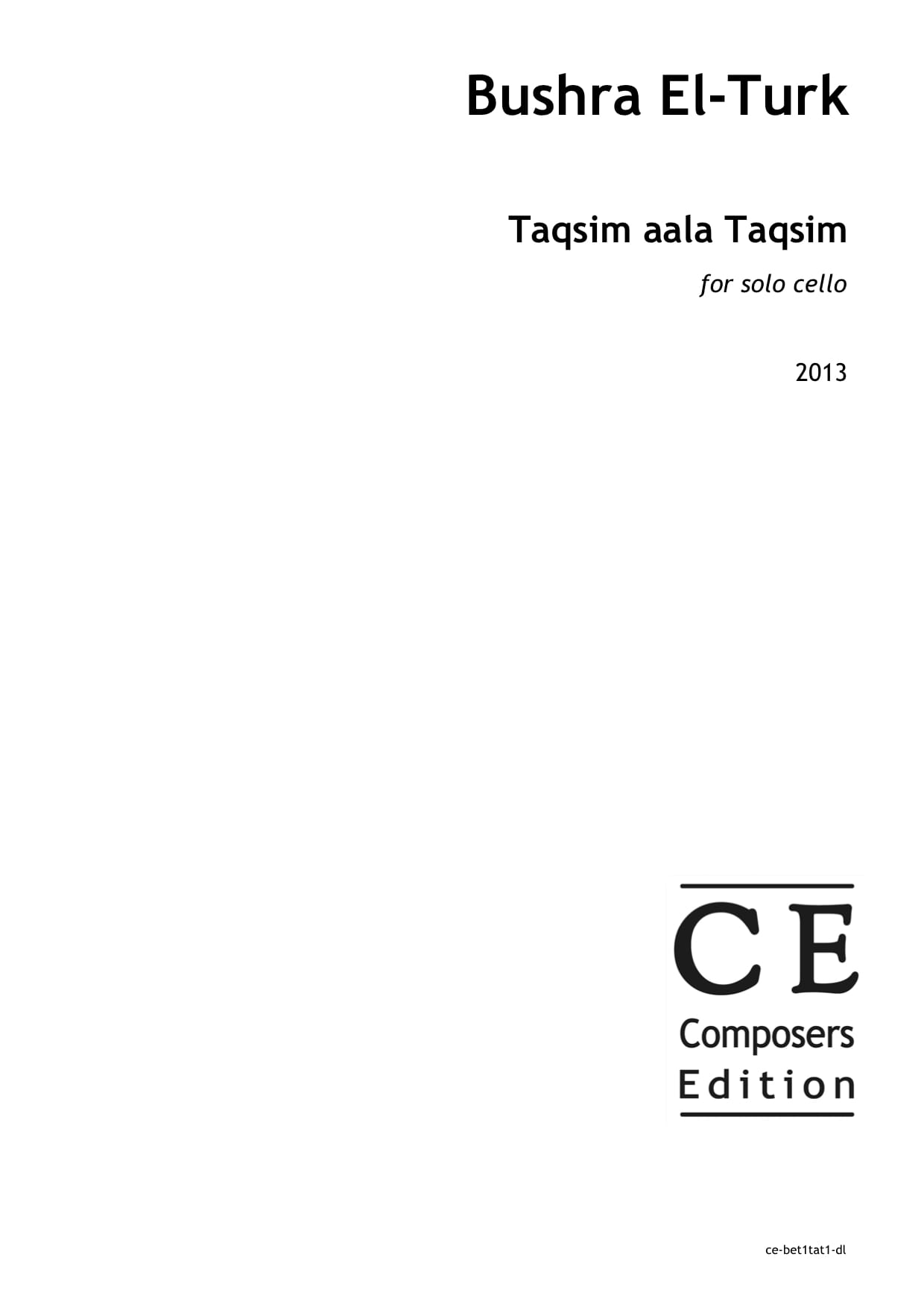 Bushra El-Turk: Taqsim aala Taqsim for solo cello