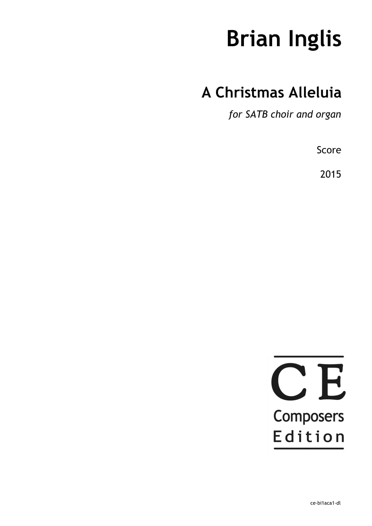 Brian Inglis: A Christmas Alleluia for SATB choir and organ