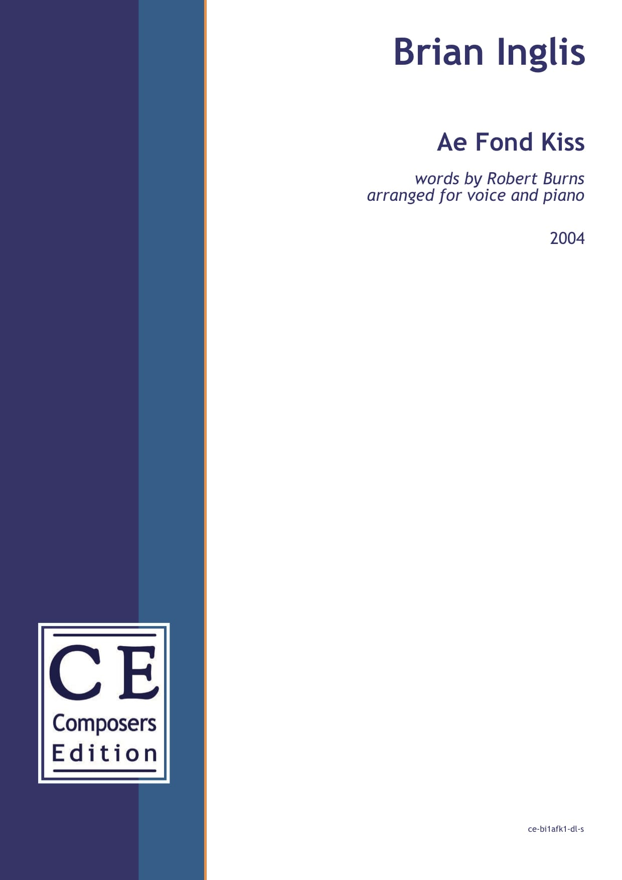 Brian Inglis: Ae Fond Kiss words by Robert Burns arranged for voice and piano