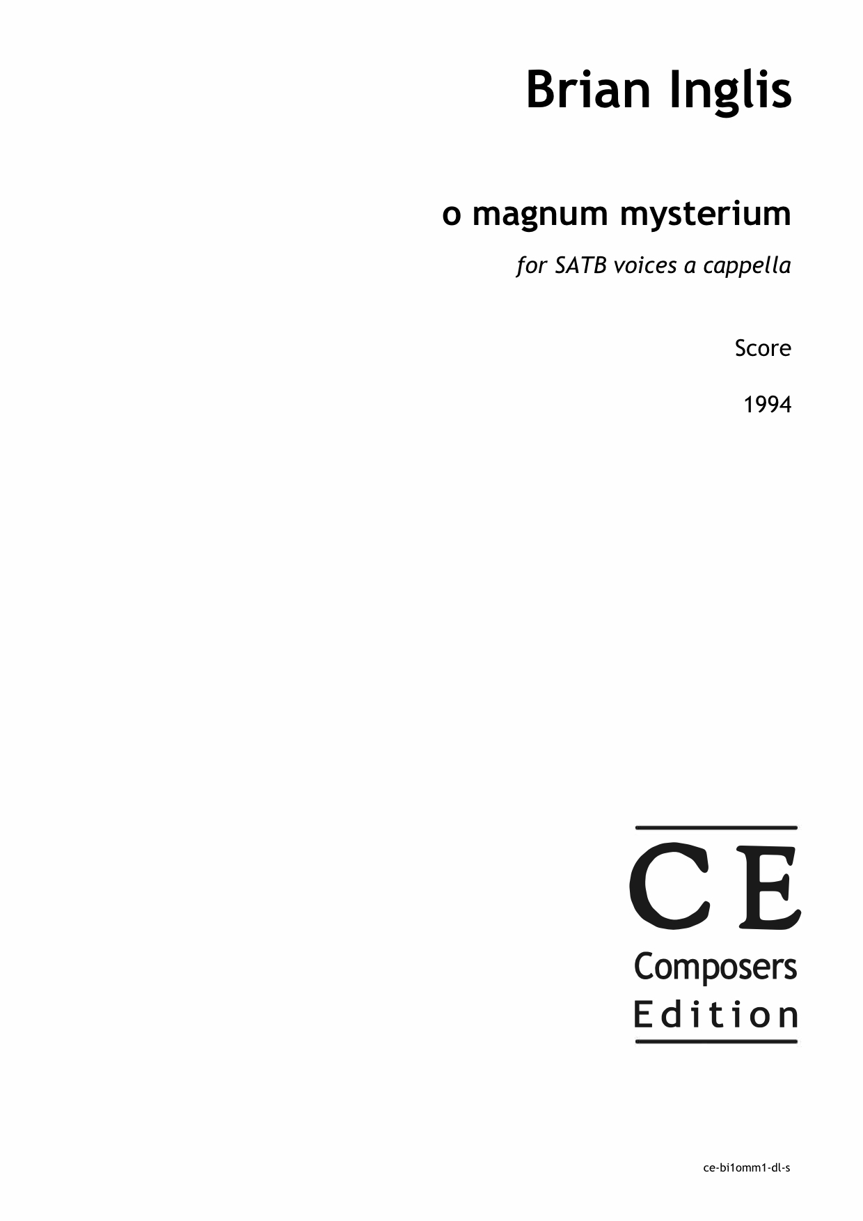 Brian Inglis: o magnum mysterium (SATB version) for SATB voices a cappella