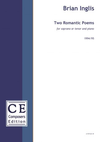 Brian Inglis: Two Romantic Poems for soprano or tenor and piano
