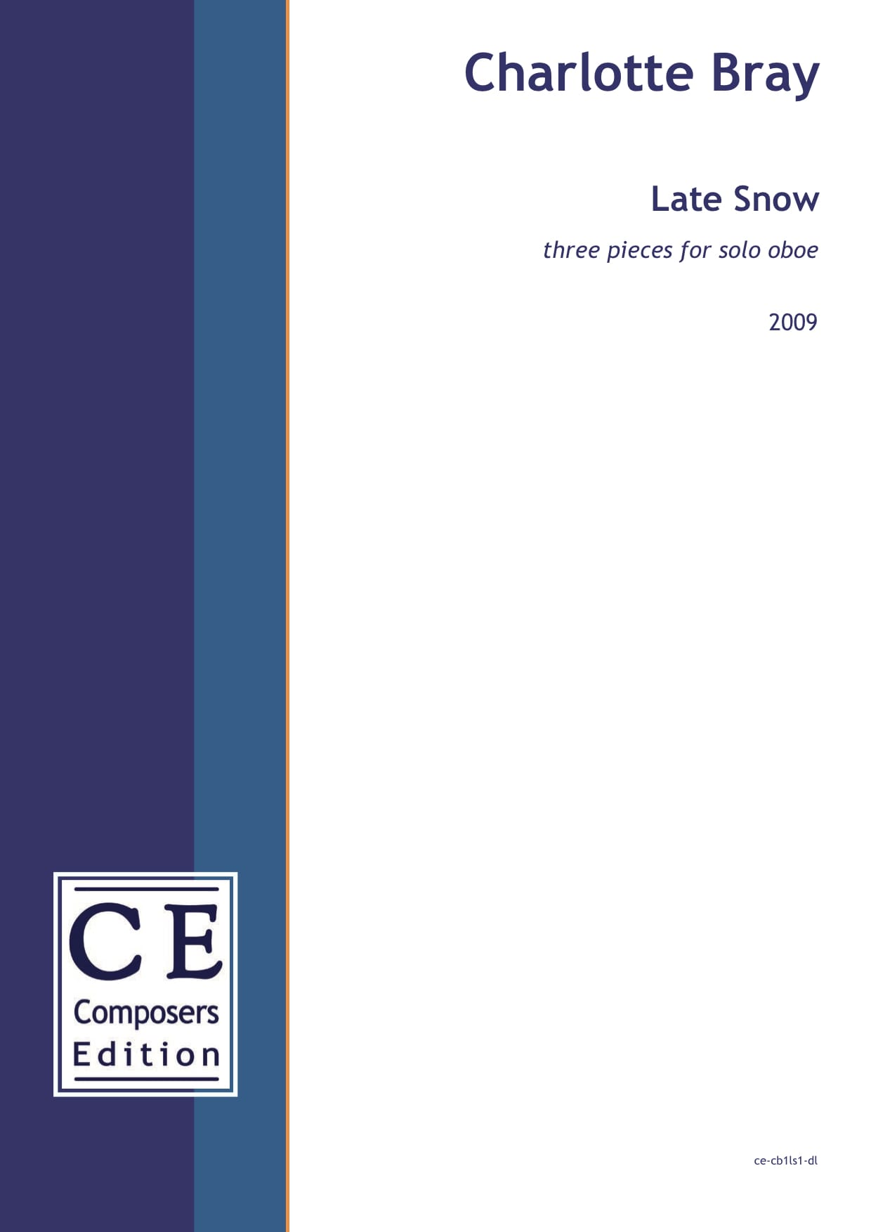 Charlotte Bray: Late Snow three pieces for solo oboe