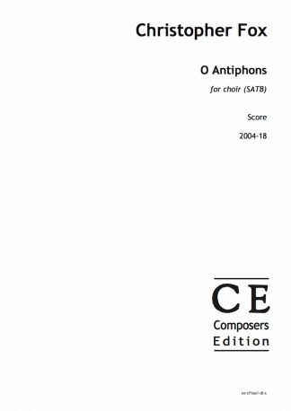 Christopher Fox: O Antiphons for choir (SATB)
