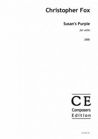 Christopher Fox: Susan's Purple for cello