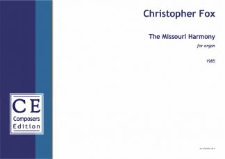 Christopher Fox: The Missouri Harmony for organ
