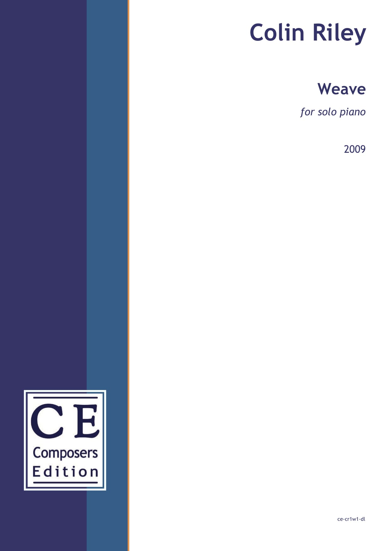 Colin Riley: Weave for solo piano