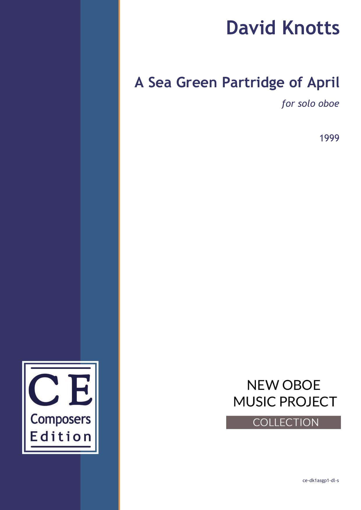 David Knotts: A Sea Green Partridge of April for solo oboe