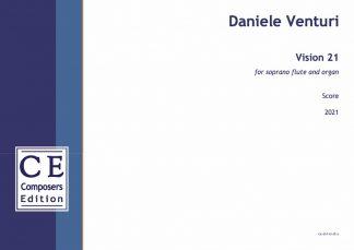Daniele Venturi: Vision 21 for soprano flute and organ