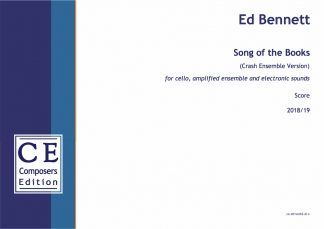 Ed Bennett: Song of the Books (Crash Ensemble Version) for cello, amplified ensemble and electronic sounds