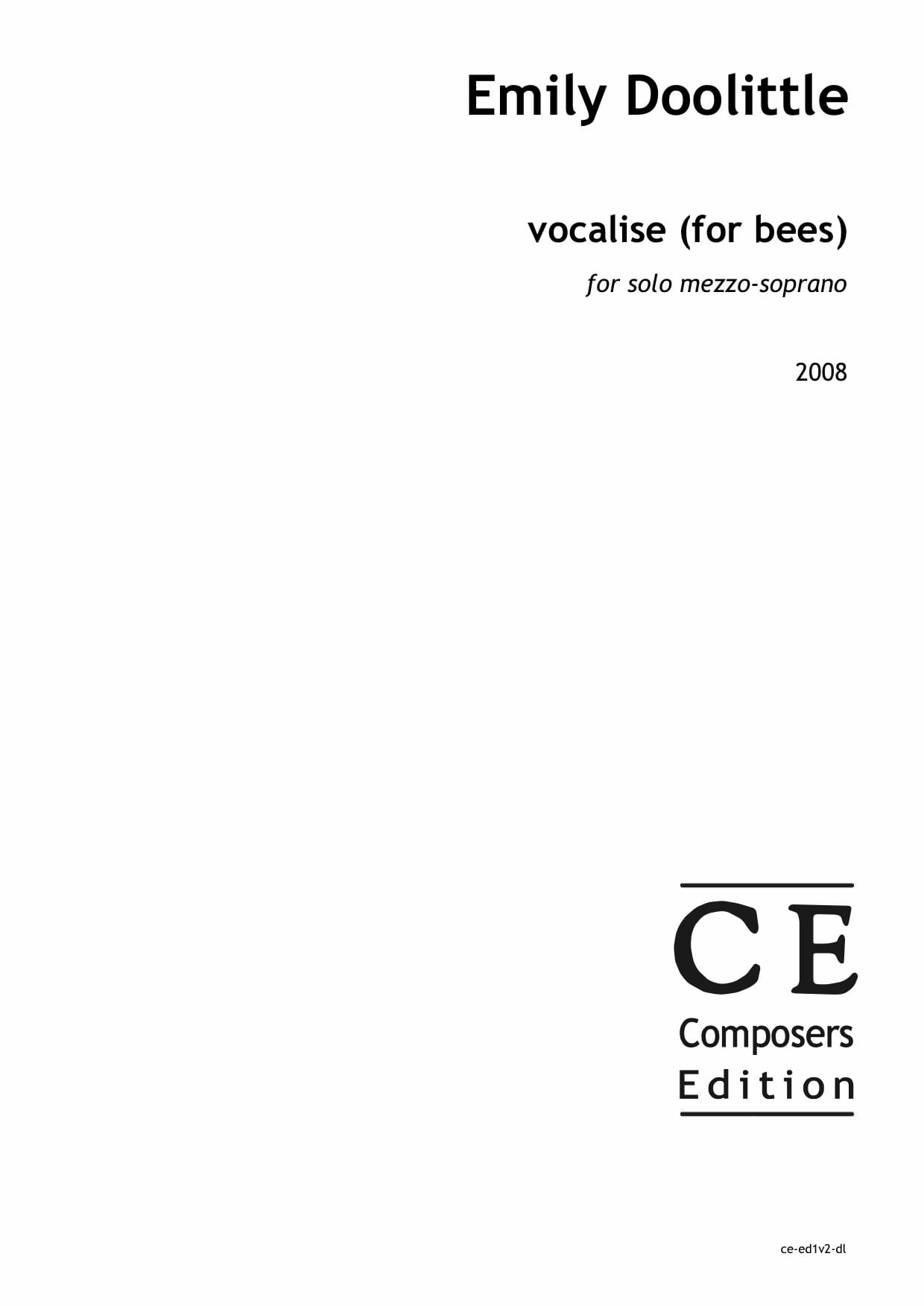 Emily Doolittle: vocalise (for bees) for solo mezzo-soprano