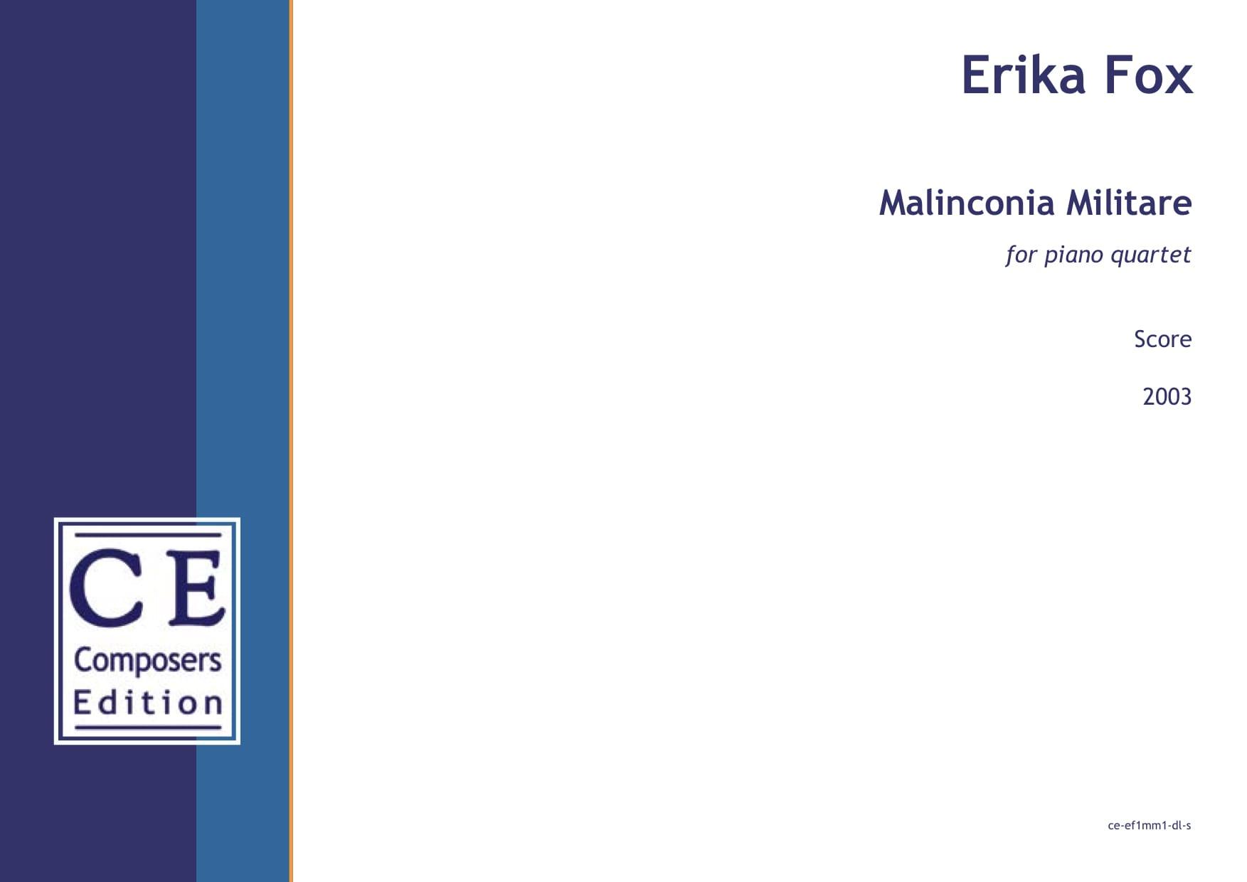 Erika Fox: Malinconia Militare for piano quartet