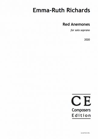 Emma-Ruth Richards: Red Anemones for solo soprano