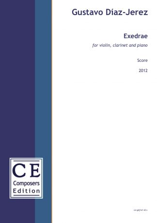 Gustavo Diaz-Jerez: Exedrae for violin, clarinet and piano