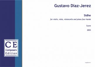 Gustavo Díaz-Jerez: Sidhe for violin, viola, violoncello and pian four-hands