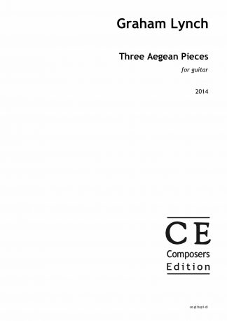 Graham Lynch: Three Aegean Pieces for guitar