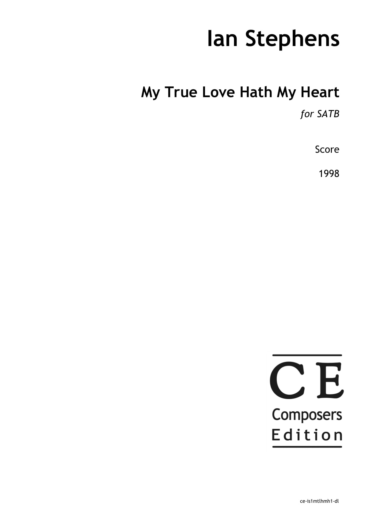 Ian Stephens: My True Love Hath My Heart for SATB choir