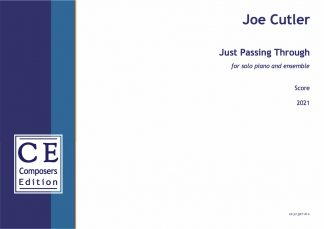 Joe Cutler: Just Passing Through for solo piano and ensemble