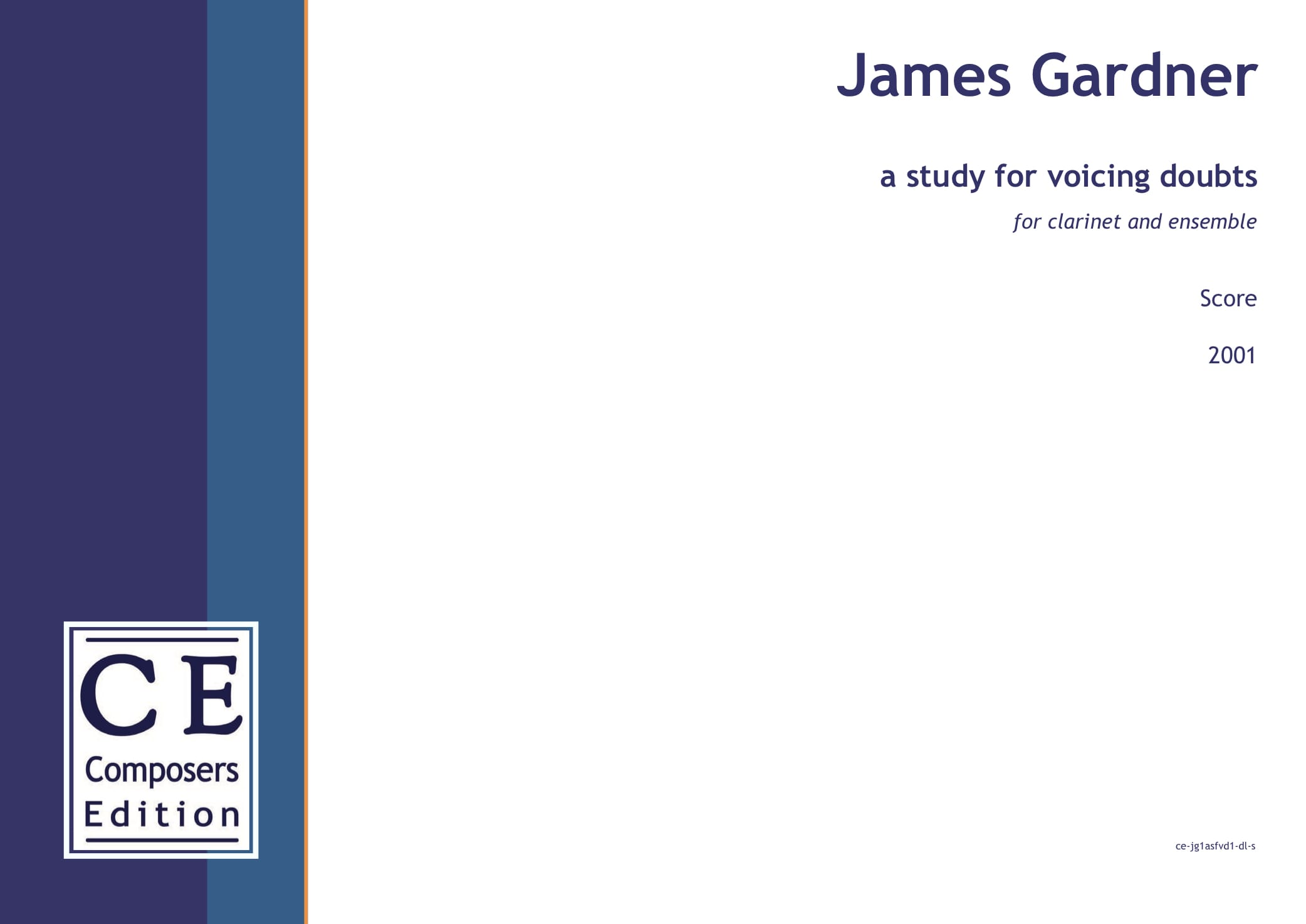 James Gardner: a study for voicing doubts for clarinet and ensemble