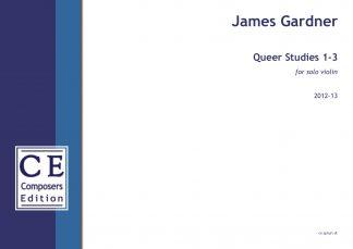 James Gardner: Queer Studies 1-3 for solo violin