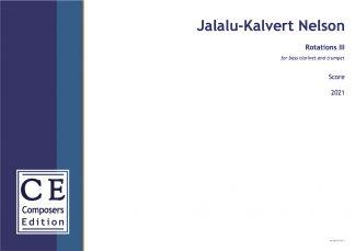 Jalalu-Kalvert Nelson: Rotations III for bass clarinet and trumpet