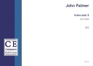 John Palmer: trans-solo 5 for C flute