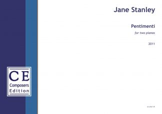 Jane Stanley: Pentimenti for two pianos