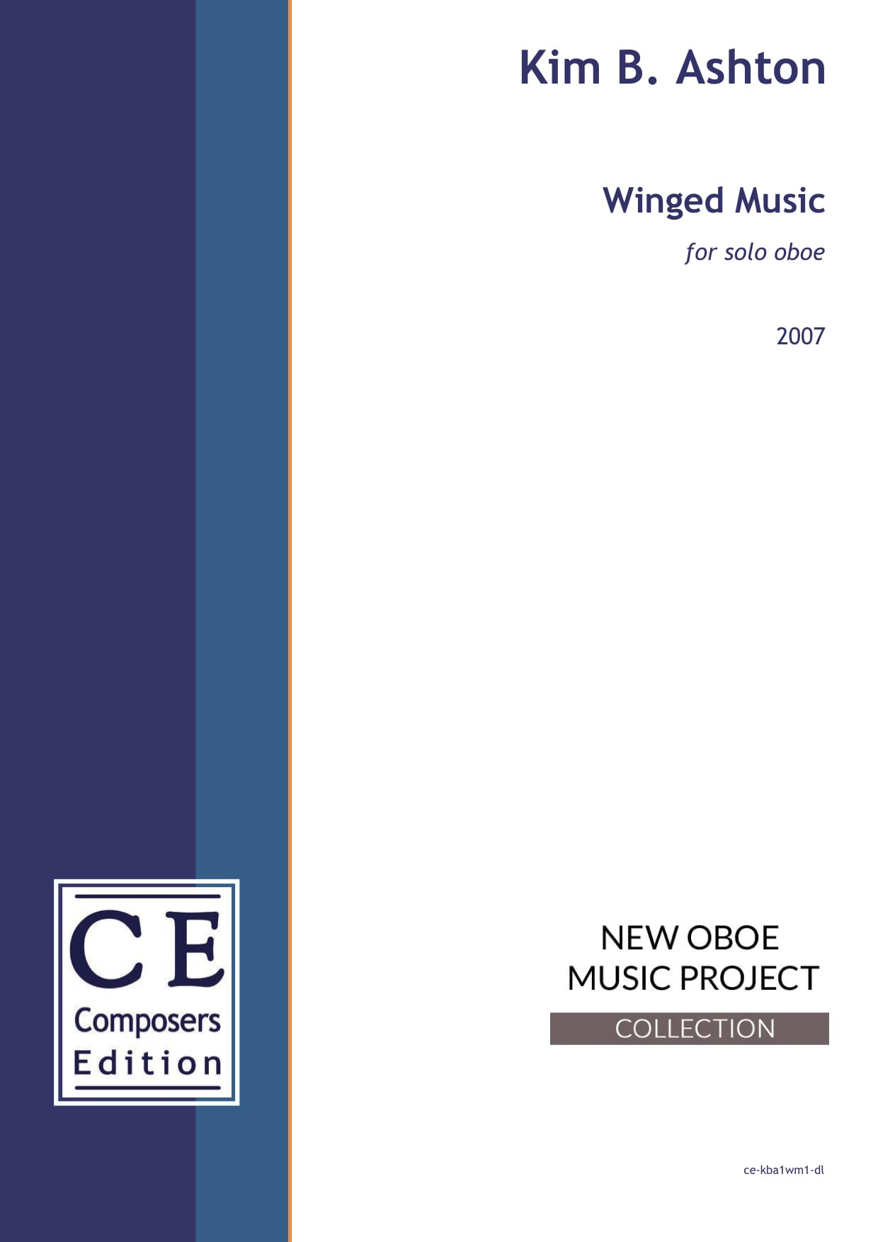 Kim B. Ashton: Winged Music for solo oboe