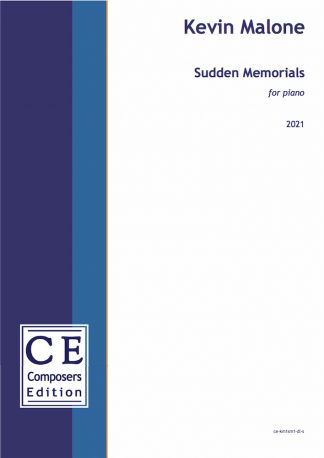 Kevin Malone: Sudden Memorials for piano