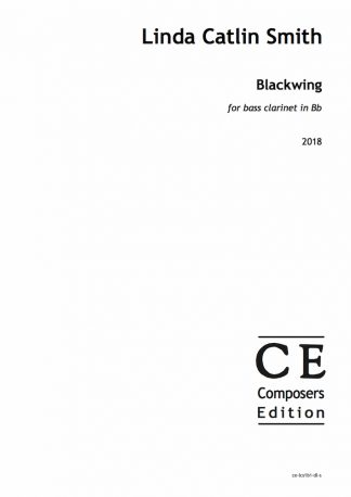 Linda Catlin Smith: Blackwing for bass clarinet in Bb