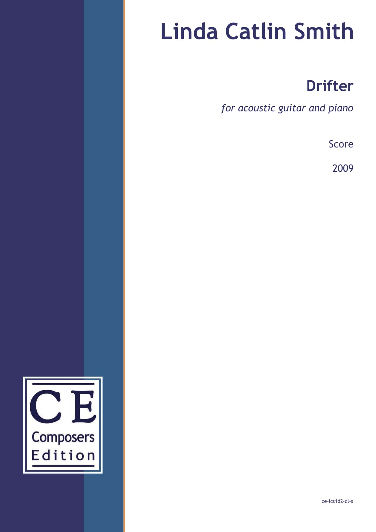 Linda Catlin Smith: Drifter (version for acoustic guitar) for acoustic guitar and piano