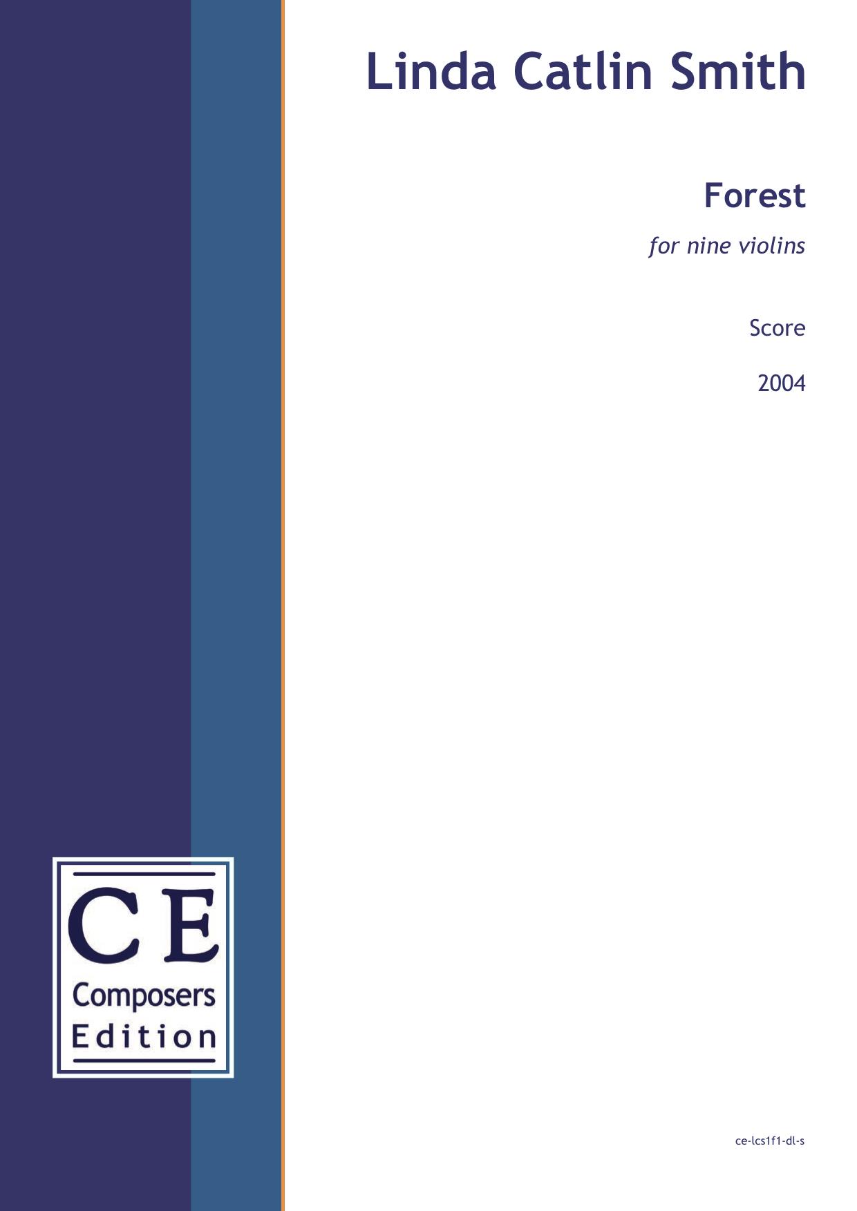 Linda Catlin Smith: Forest for nine violins